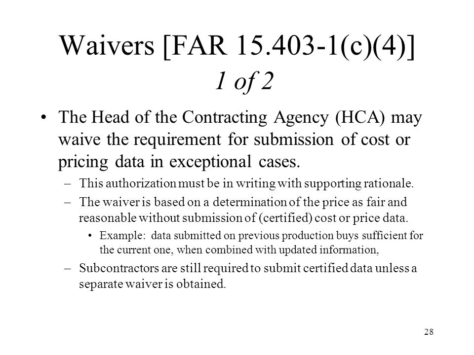 Waivers [FAR 15.403-1(c)(4)] 1 of 2